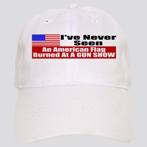 I've Never Seen A Flag Burned Cap