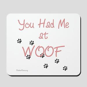 WOOF (pink) Mousepad
