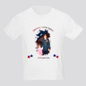 Welcome Home Daddy Kids T-Shirt