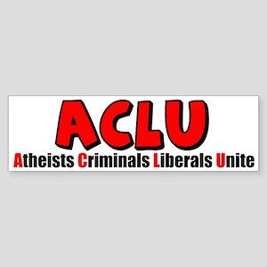 """Atheists Criminals Liberals Unite!"" Sticker"