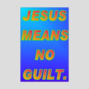 JESUS MEANS NO GUILT. Mini Poster Print