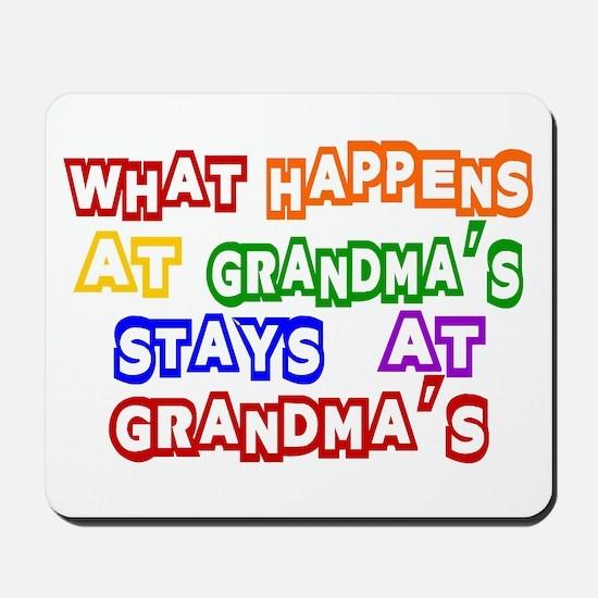 What Happens at Grandma's Sta Mousepad