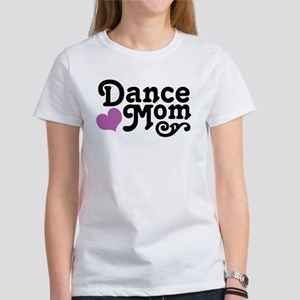 Dance Mom Women's T-Shirt