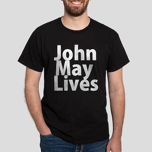 John May Lives Dark T-Shirt