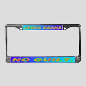 JESUS MEANS NO GUILT. License Plate Frame