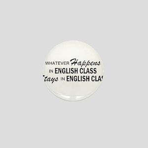 Whatever Happens - English Class Mini Button