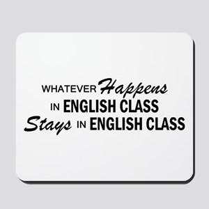 Whatever Happens - English Class Mousepad