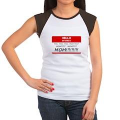 Hello My Name is Mom, Mom, Mom Women's Cap Sleeve