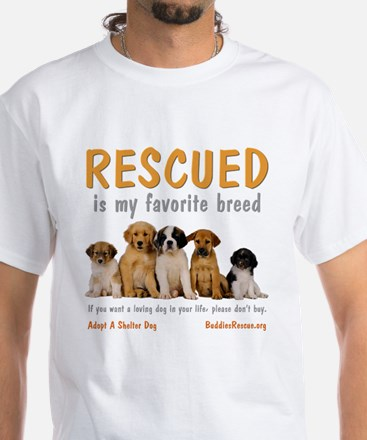 My Favorite Breed White T-Shirt