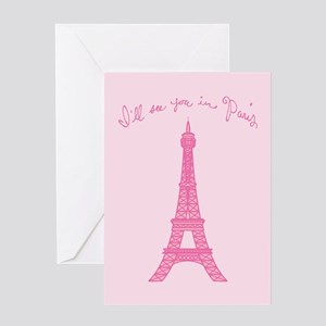I'll See You in Paris Greeting Card