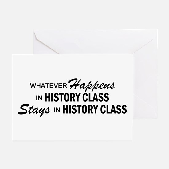 Whatever Happens - History Class Greeting Cards (P