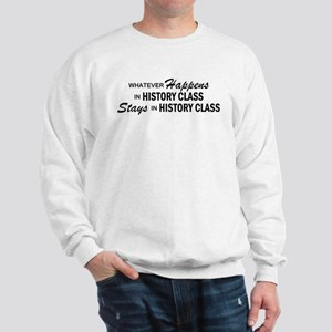 Whatever Happens - History Class Sweatshirt