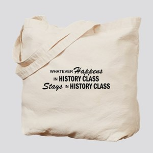 Whatever Happens - History Class Tote Bag