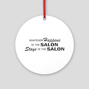 Whatever Happens - Salon Ornament (Round)
