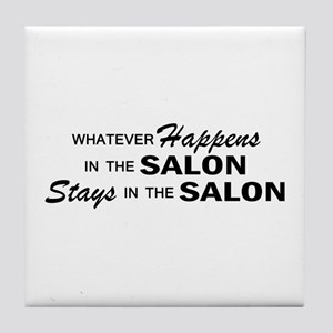 Whatever Happens - Salon Tile Coaster