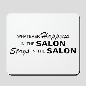 Whatever Happens - Salon Mousepad