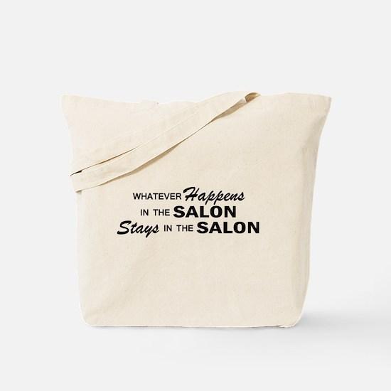 Whatever Happens - Salon Tote Bag