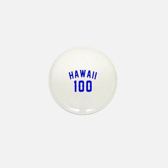 Hawaii 100 Birthday Designs Mini Button