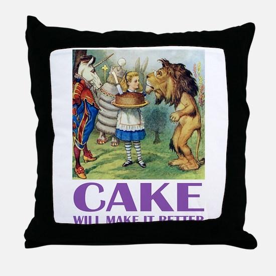 CAKE WILL MAKE IT BETTER Throw Pillow