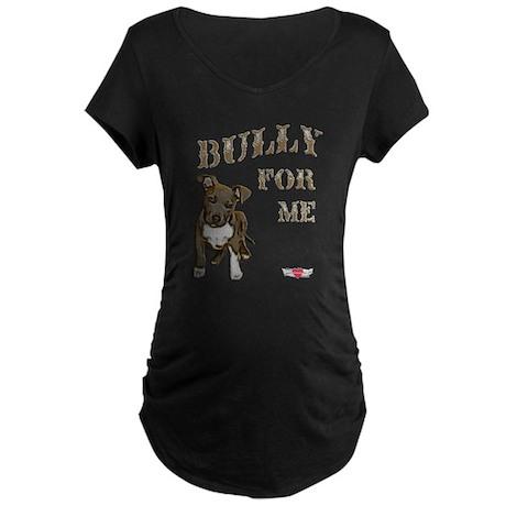 Bully for Me Maternity Dark T-Shirt