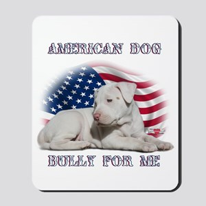 Bully for Me, American Dog Mousepad