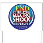 End Electro-Shock Brutality Yard Sign