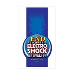 End Electro-Shock Brutality Sticker (Rectangle 50