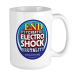 End Electro-Shock Brutality Large Mug