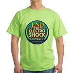 End Electro-Shock Brutality Green T-Shirt