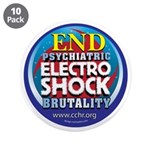 "End Electro-Shock Brutality 3.5"" Button (10 p"