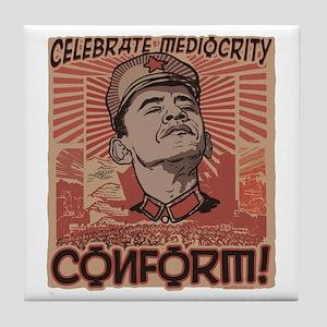 Conform! Anti-Obama Tile Coaster