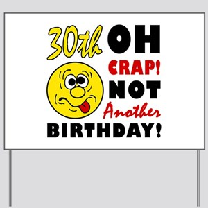30th birthday jokes yard signs cafepress