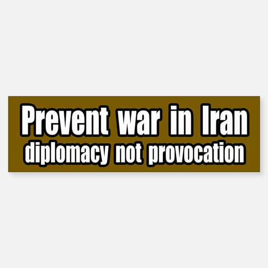 Prevent war in Iran Bumper Bumper Bumper Sticker