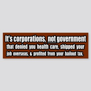 Corporate Grievances Bumper Sticker