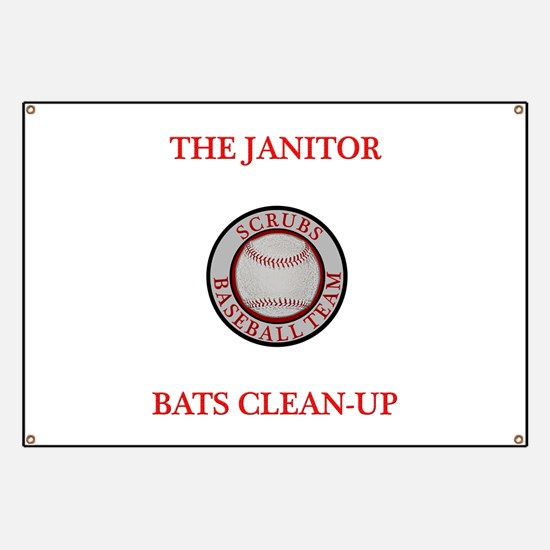 The Janitor Bats Clean-Up Banner