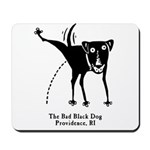 The Bad Black Dog Mousepad