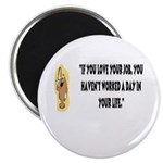 "Love Your Work 2.25"" Magnet (10 pack)"