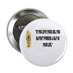"Love Your Work 2.25"" Button (10 pack)"