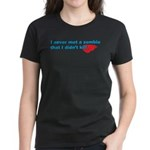 Never Met A Zombie I Didn't K Women's Dark T-Shirt