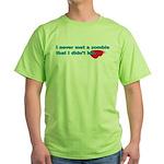 Never Met A Zombie I Didn't K Green T-Shirt