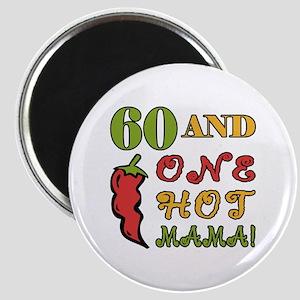 Hot Mama At 60 Magnet