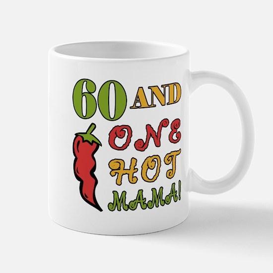 Hot Mama At 60 Mug