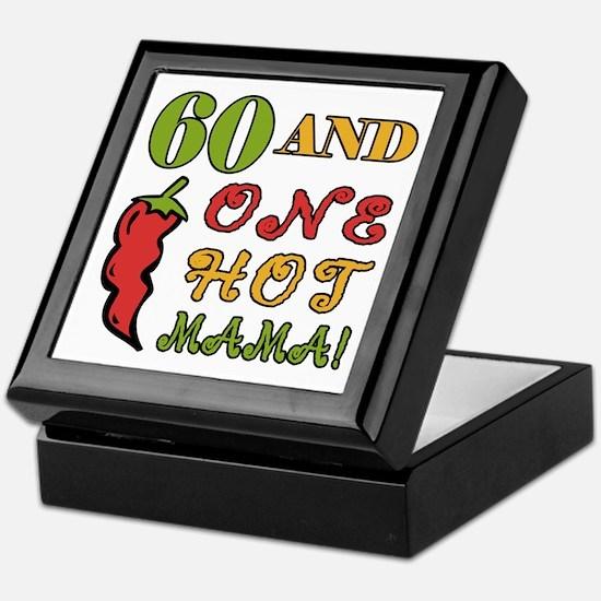 Hot Mama At 60 Keepsake Box