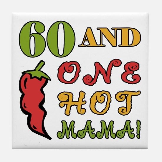 Hot Mama At 60 Tile Coaster