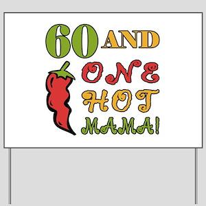 Hot Mama At 60 Yard Sign