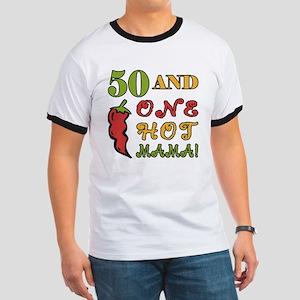 Hot Mama At 50 Ringer T