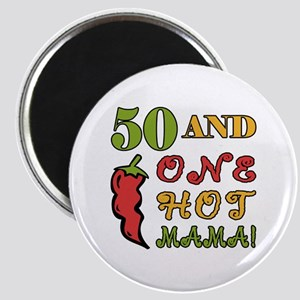 Hot Mama At 50 Magnet