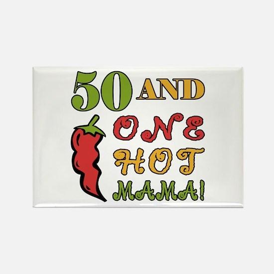 Hot Mama At 50 Rectangle Magnet