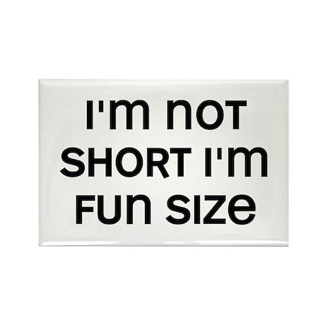 I'm Fun Size Rectangle Magnet