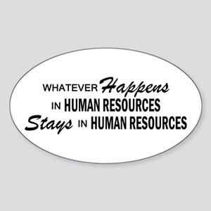 Whatever Happens - Human Resources Sticker (Oval)